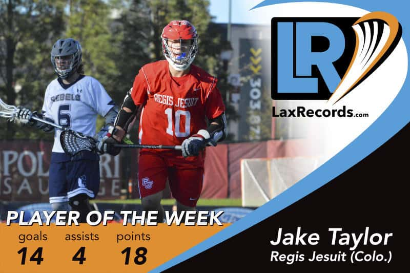 Jake Taylor from Regis Jesuit (Colo.) earns LaxRecords.com's Player of the Week for April 16, 2018.
